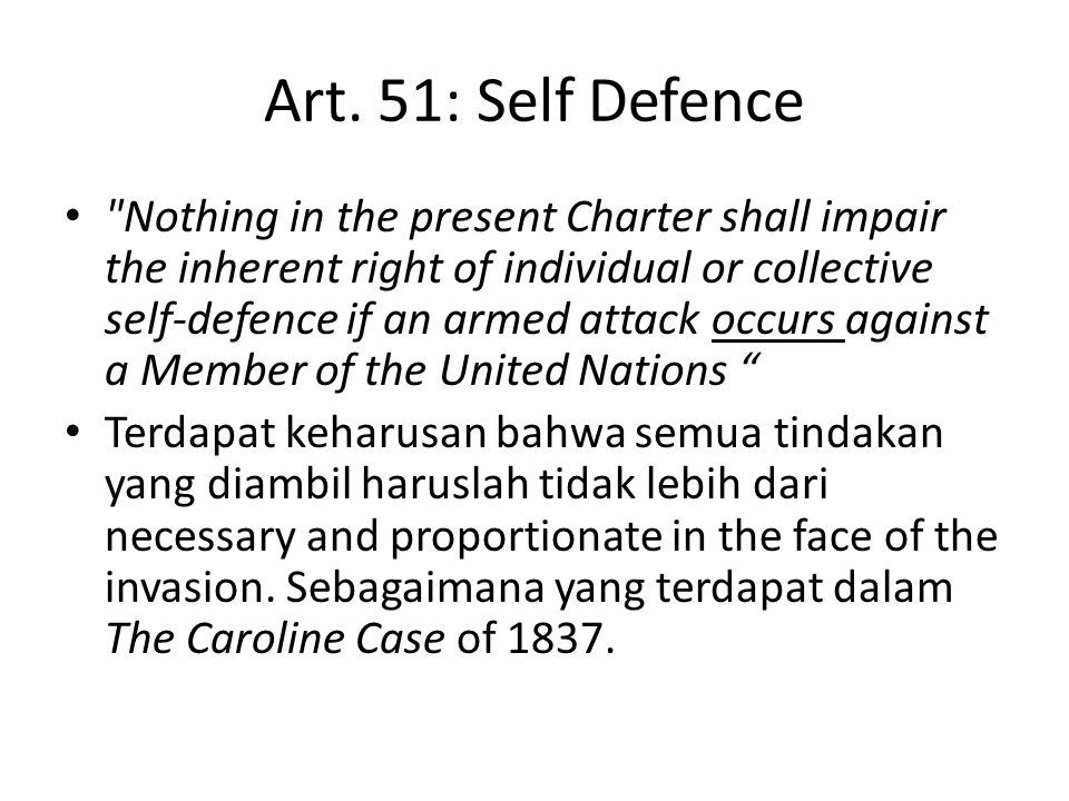 Art. 51: Self Defence