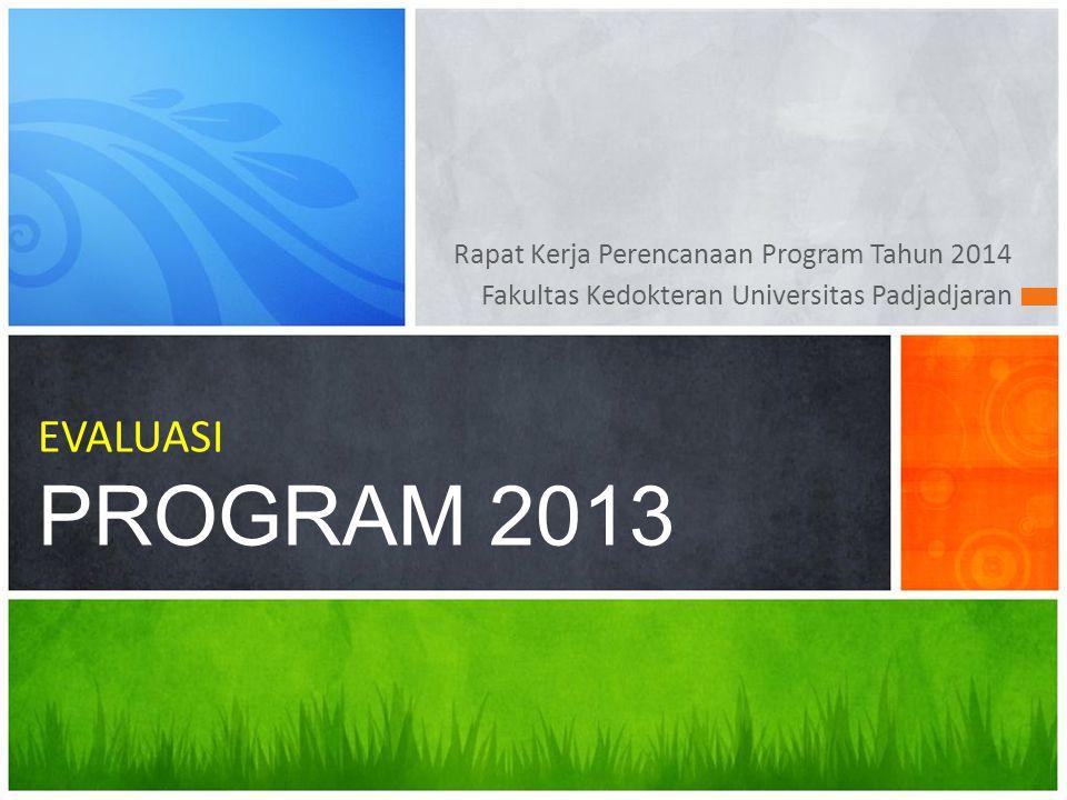 Rapat Kerja Perencanaan Program Tahun 2014 Fakultas Kedokteran Universitas Padjadjaran