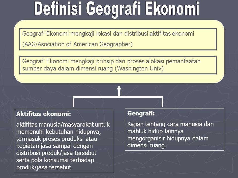 Definisi Geografi Ekonomi