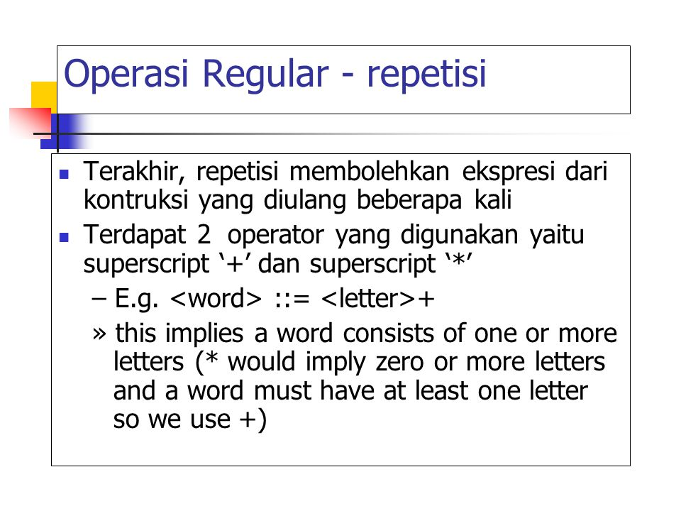 Operasi Regular - repetisi