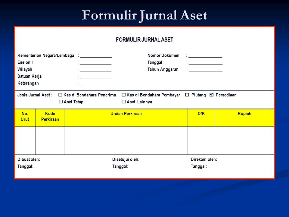 Formulir Jurnal Aset FORMULIR JURNAL ASET