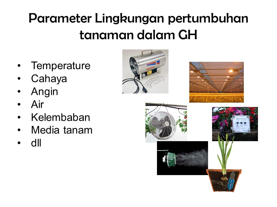 Parameter Lingkungan pertumbuhan tanaman dalam GH