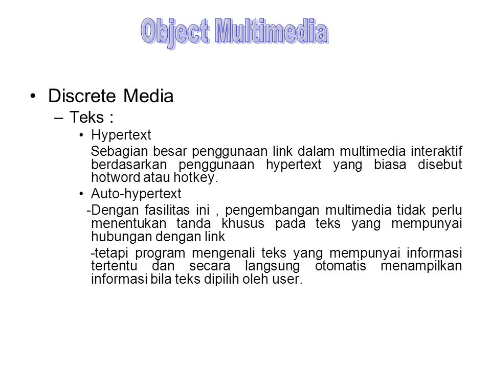 Object Multimedia Discrete Media Teks : Hypertext