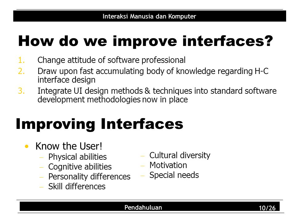 How do we improve interfaces