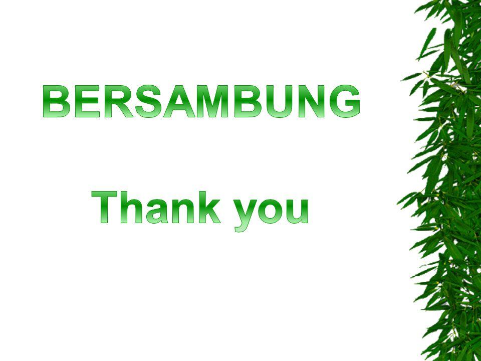 BERSAMBUNG Thank you