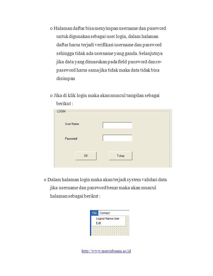o Halaman daftar bisa menyimpan username dan password