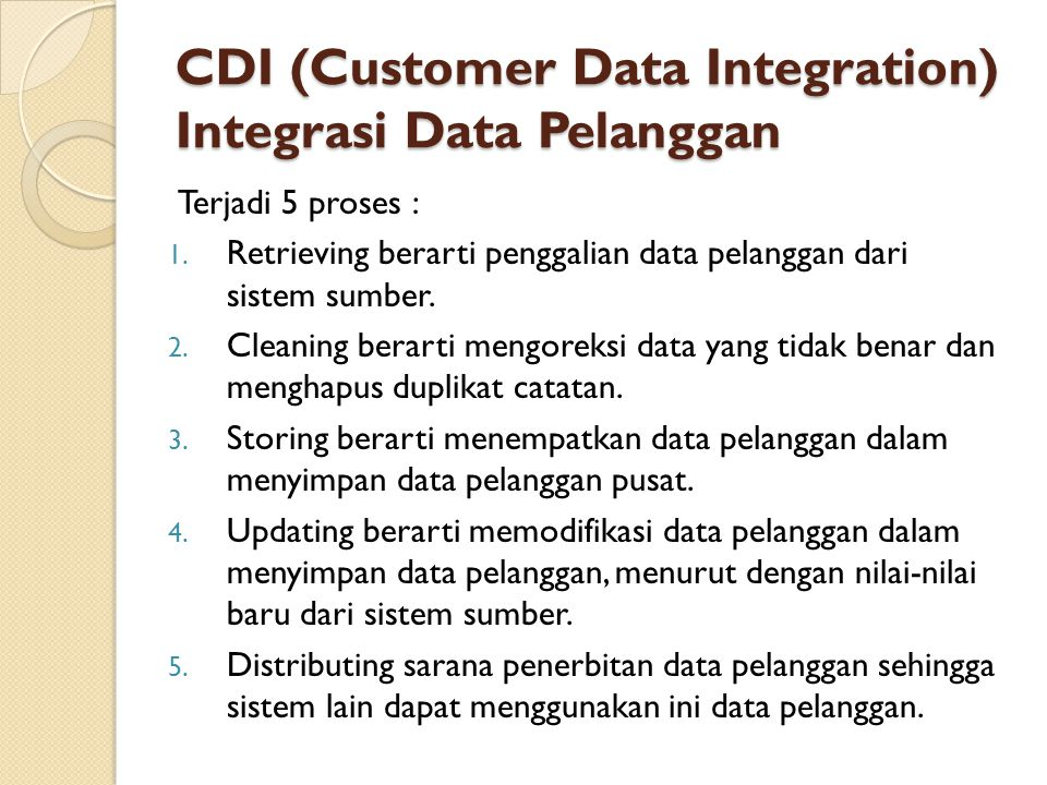 CDI (Customer Data Integration) Integrasi Data Pelanggan