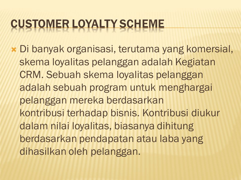 Customer Loyalty Scheme