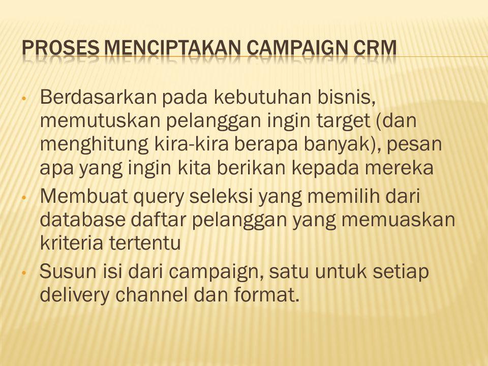 proses menciptakan campaign CRM