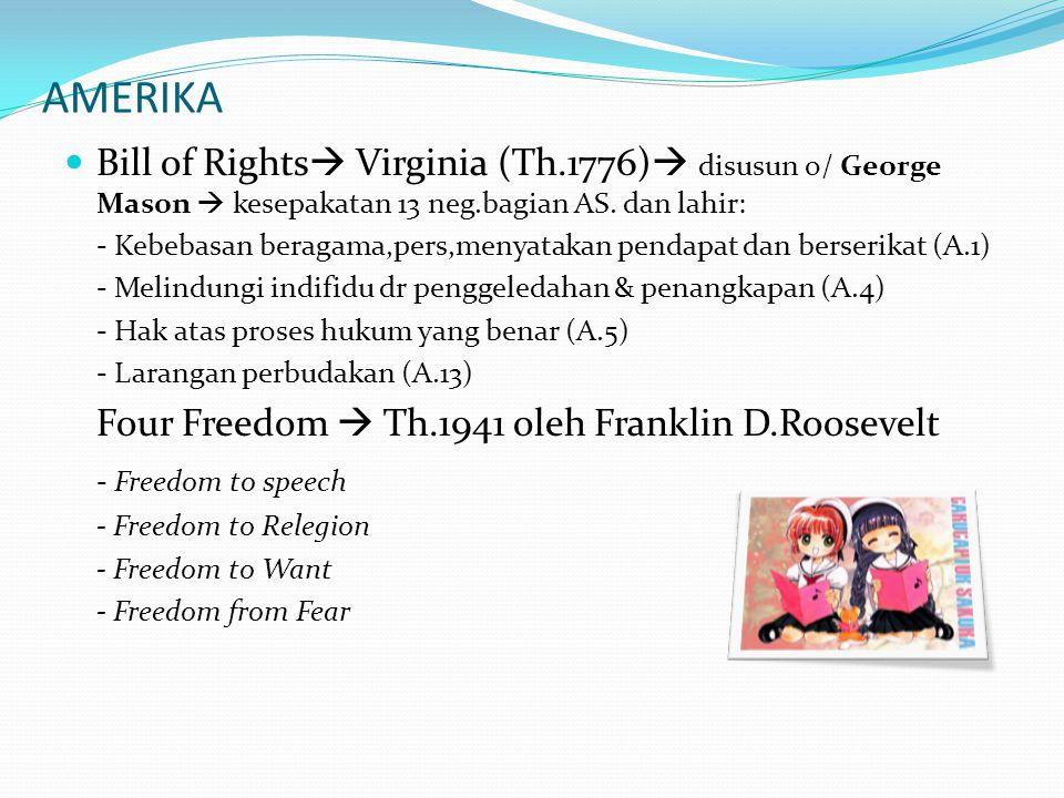 AMERIKA Bill of Rights Virginia (Th.1776) disusun o/ George Mason  kesepakatan 13 neg.bagian AS. dan lahir: