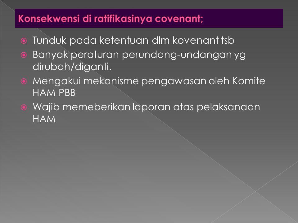 Konsekwensi di ratifikasinya covenant;