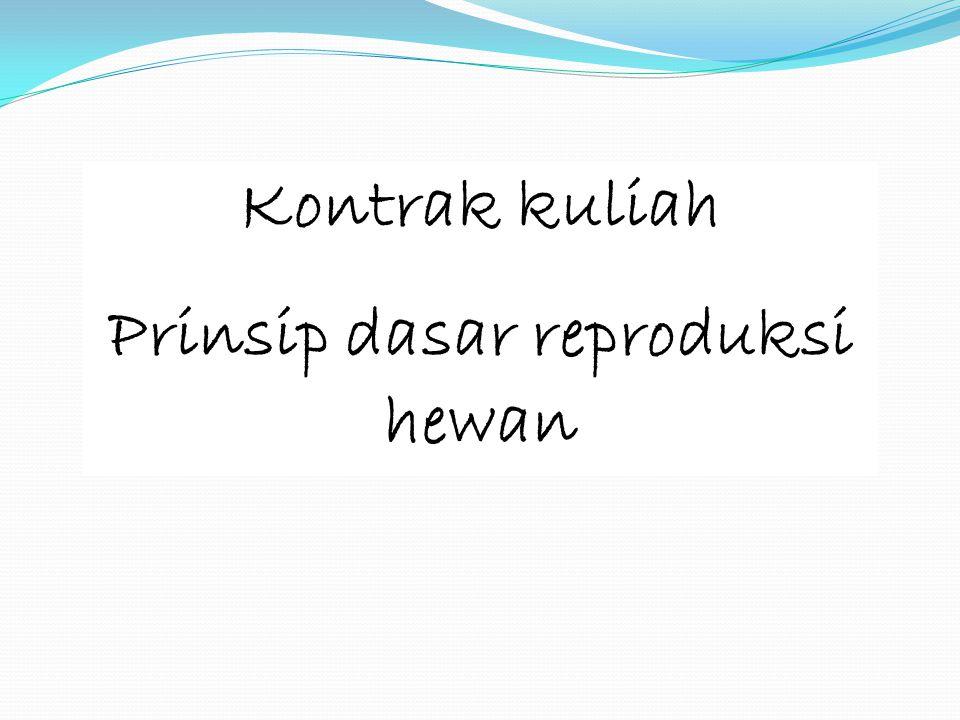 Prinsip dasar reproduksi hewan