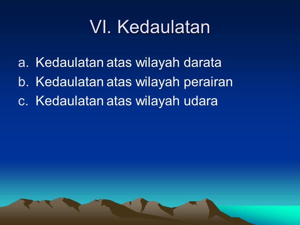 VI. Kedaulatan Kedaulatan atas wilayah darata