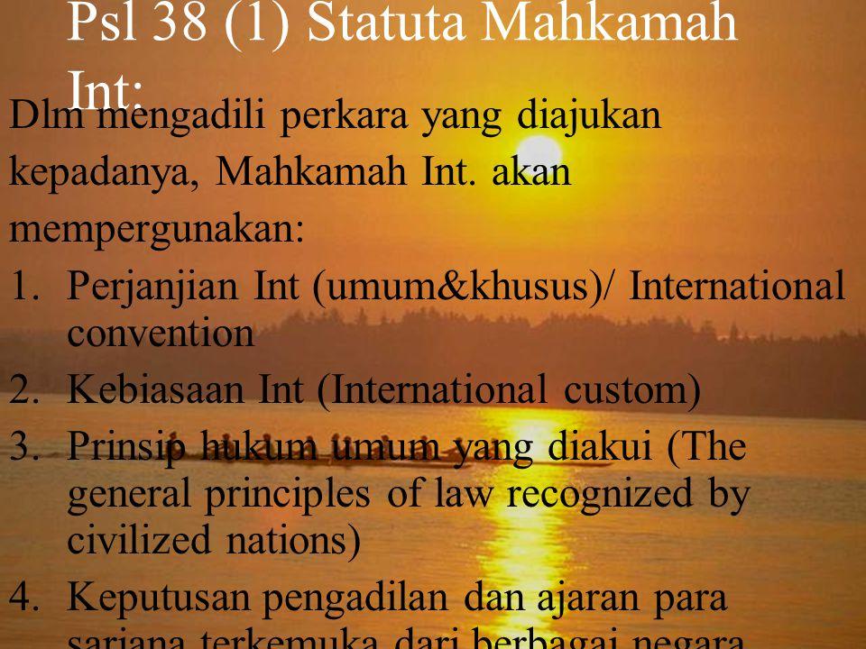 Psl 38 (1) Statuta Mahkamah Int: