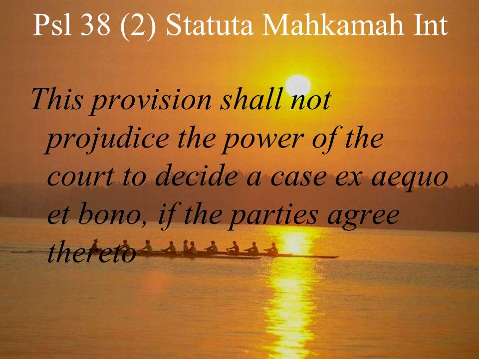 Psl 38 (2) Statuta Mahkamah Int