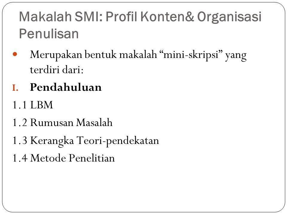 Makalah SMI: Profil Konten& Organisasi Penulisan
