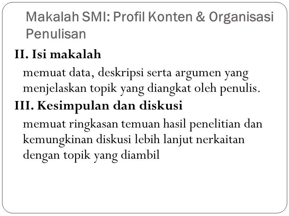 Makalah SMI: Profil Konten & Organisasi Penulisan