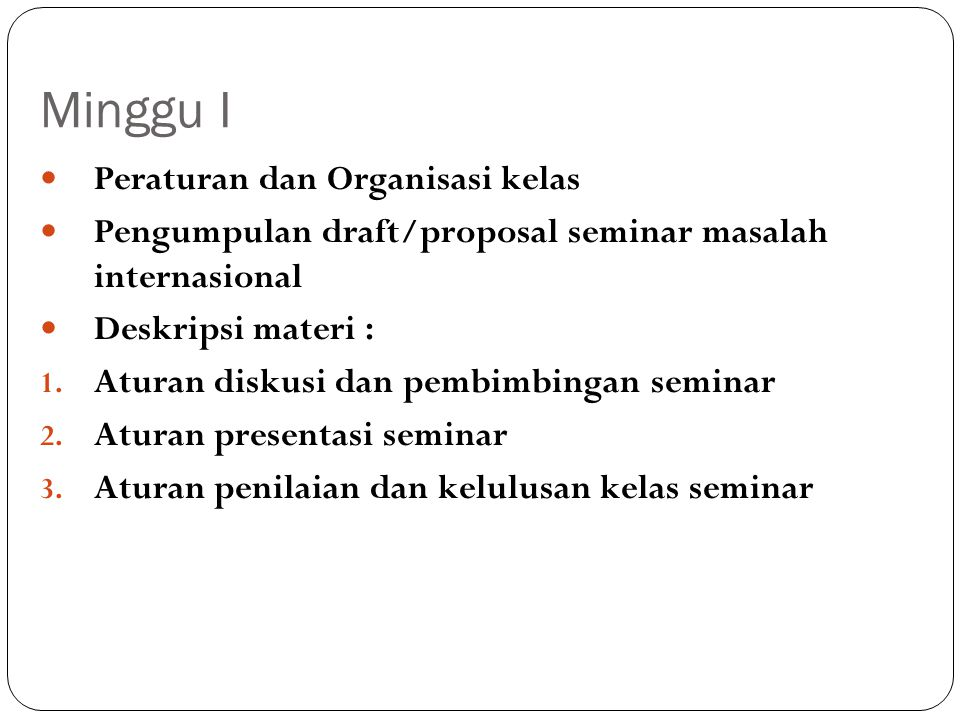 Minggu I Peraturan dan Organisasi kelas