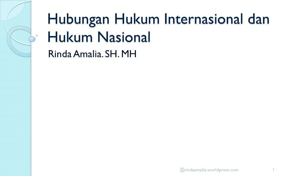 Hubungan Hukum Internasional dan Hukum Nasional