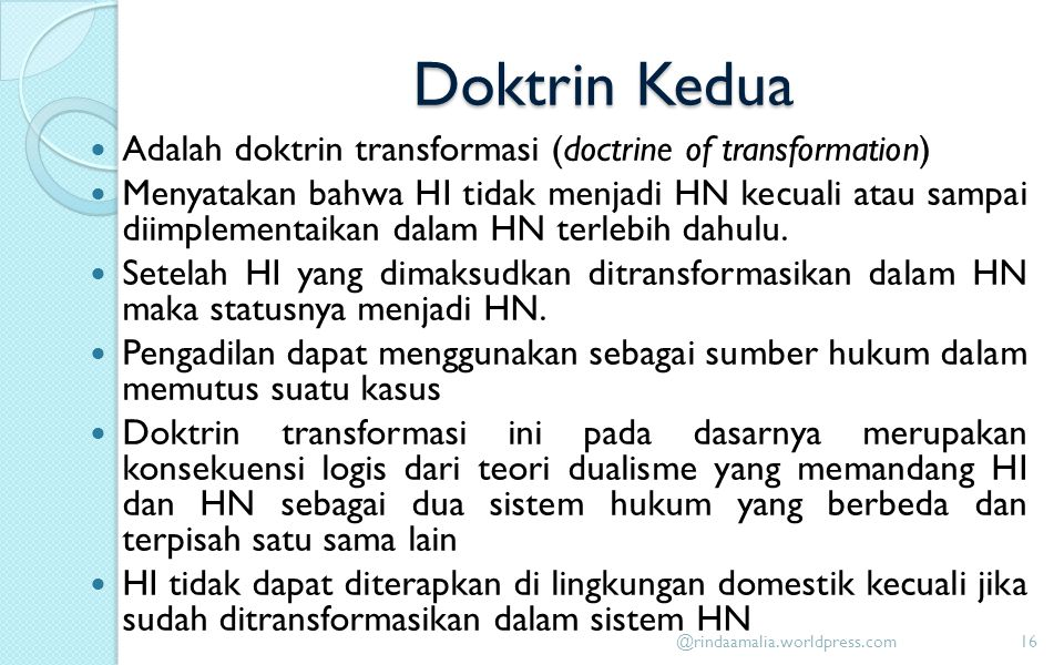 Doktrin Kedua Adalah doktrin transformasi (doctrine of transformation)