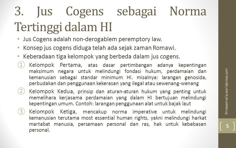 3. Jus Cogens sebagai Norma Tertinggi dalam HI