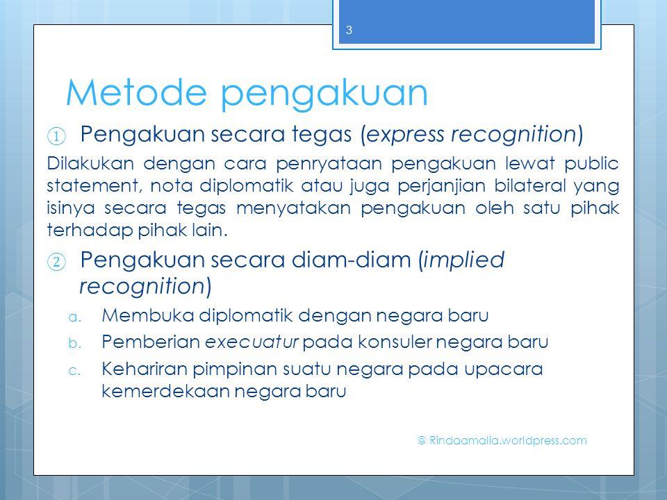 Metode pengakuan Pengakuan secara tegas (express recognition)