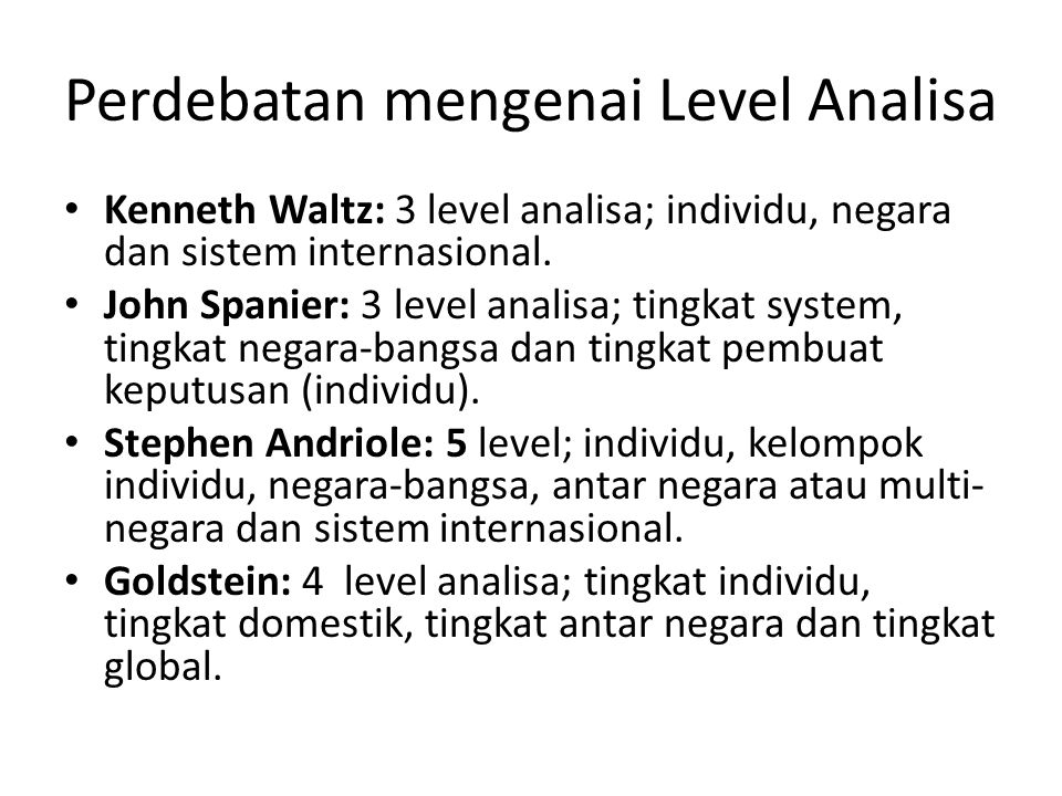 Perdebatan mengenai Level Analisa