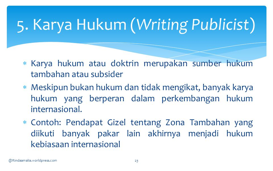 5. Karya Hukum (Writing Publicist)