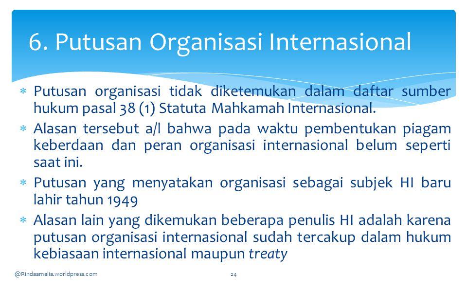 6. Putusan Organisasi Internasional