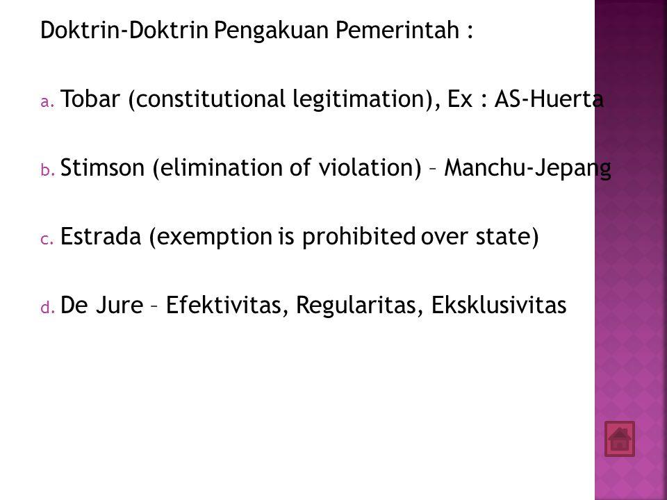 Doktrin-Doktrin Pengakuan Pemerintah :