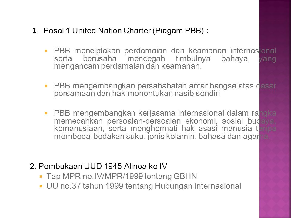 2. Pembukaan UUD 1945 Alinea ke IV Tap MPR no.IV/MPR/1999 tentang GBHN