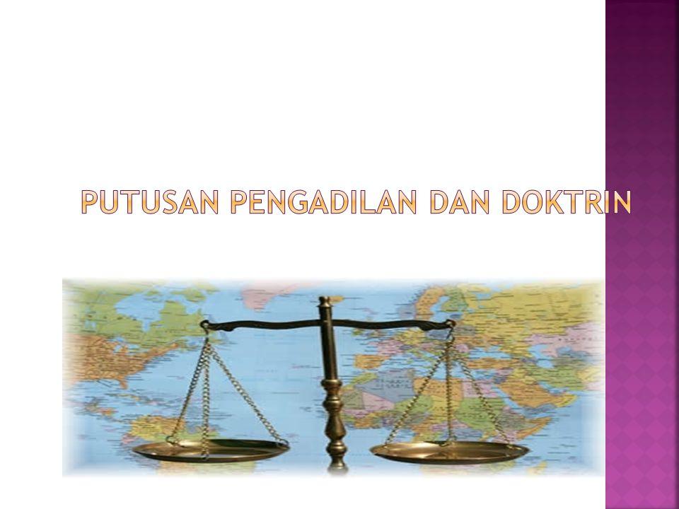 Putusan Pengadilan dan Doktrin