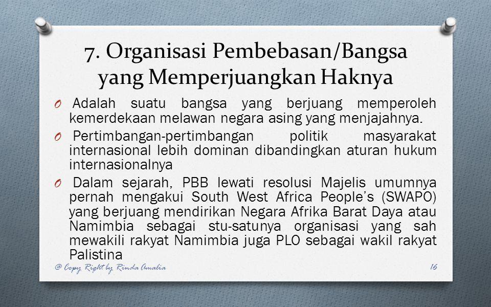 7. Organisasi Pembebasan/Bangsa yang Memperjuangkan Haknya