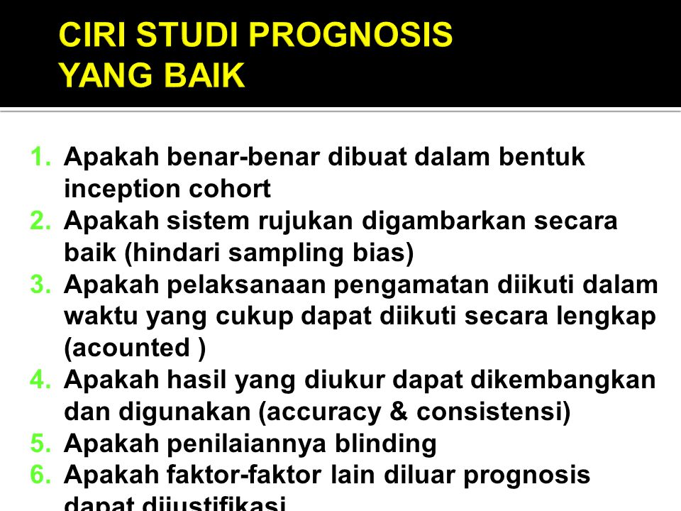 CIRI STUDI PROGNOSIS YANG BAIK