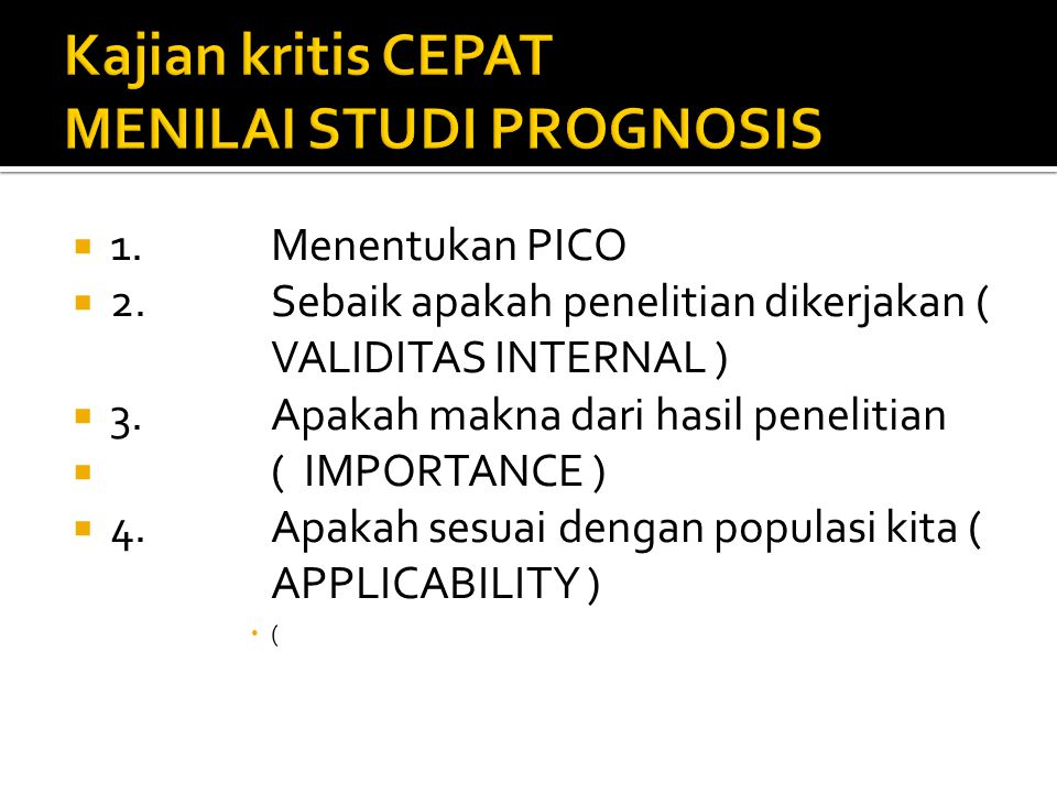 Kajian kritis CEPAT MENILAI STUDI PROGNOSIS