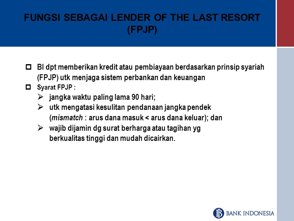 FUNGSI SEBAGAI LENDER OF THE LAST RESORT (FPJP)