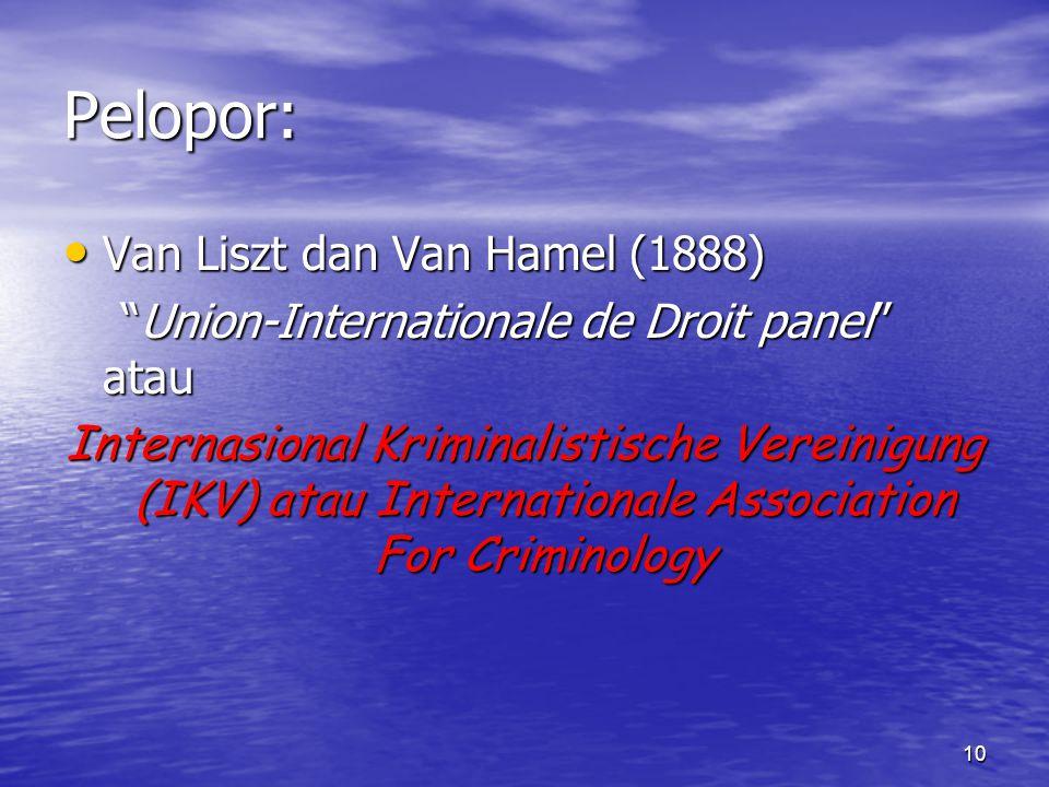 Pelopor: Van Liszt dan Van Hamel (1888)
