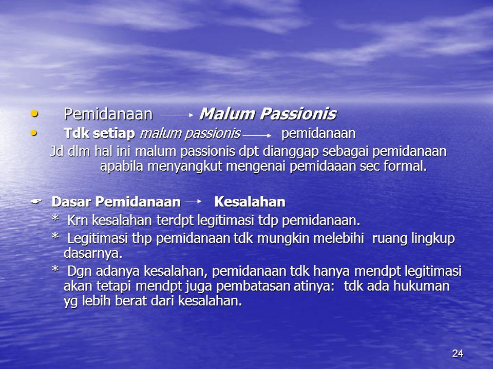 Pemidanaan Malum Passionis