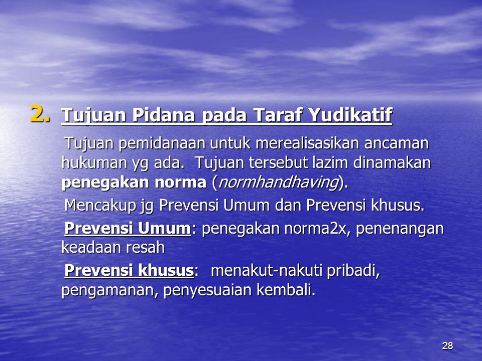 Tujuan Pidana pada Taraf Yudikatif