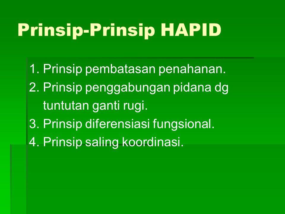 Prinsip-Prinsip HAPID