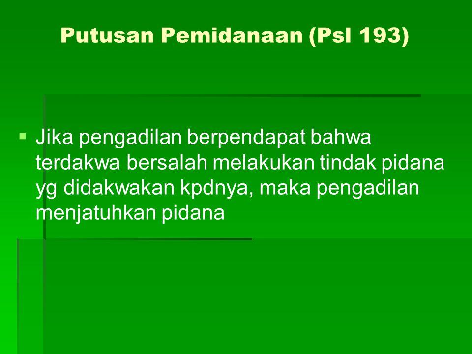 Putusan Pemidanaan (Psl 193)