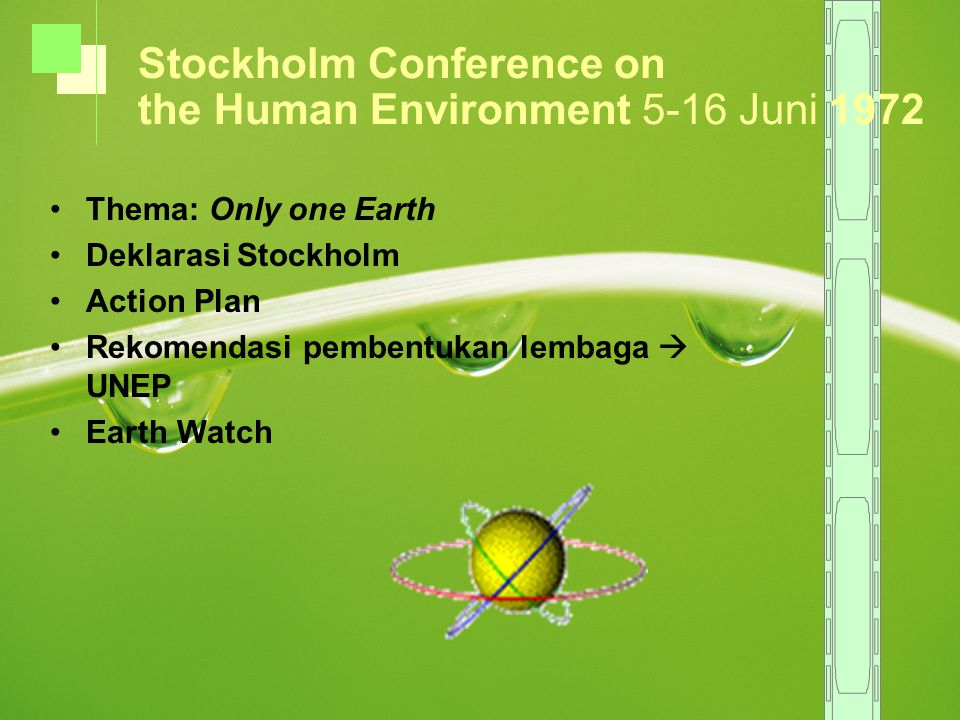 Stockholm Conference on the Human Environment 5-16 Juni 1972