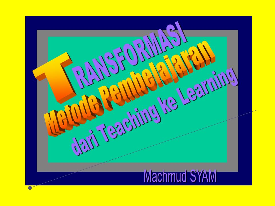 dari Teaching ke Learning