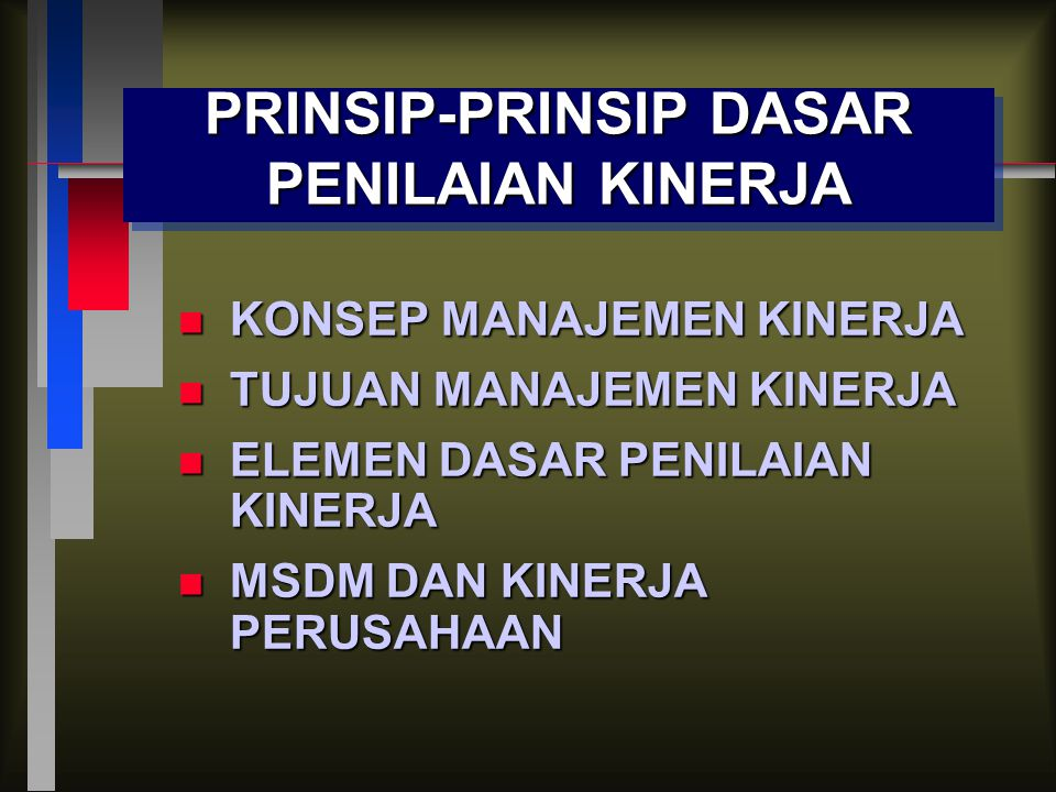 PRINSIP-PRINSIP DASAR PENILAIAN KINERJA