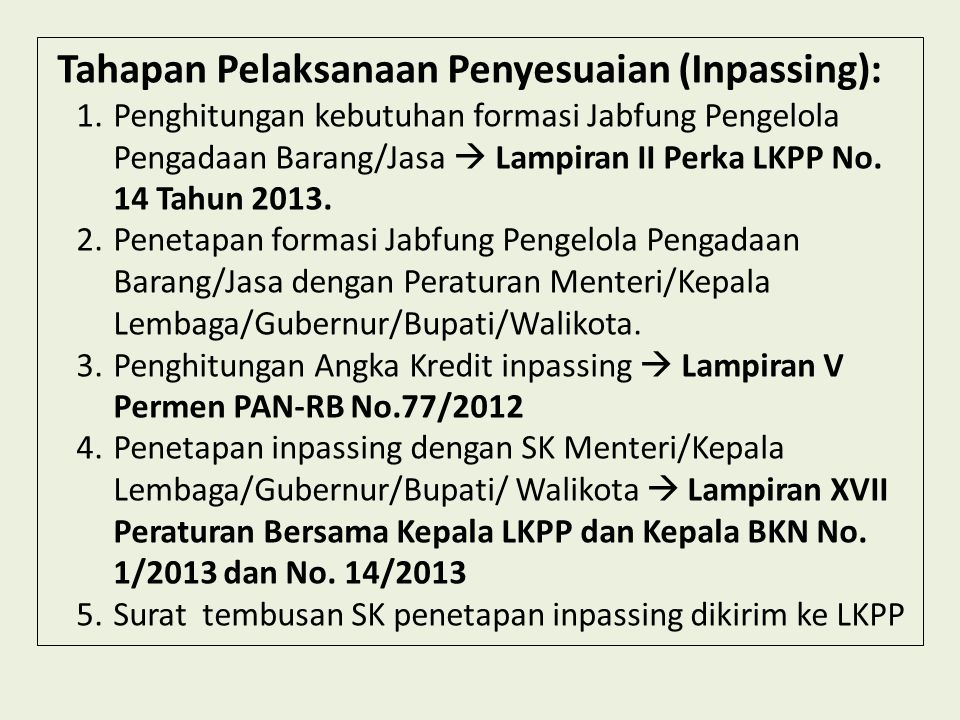 Tahapan Pelaksanaan Penyesuaian (Inpassing):