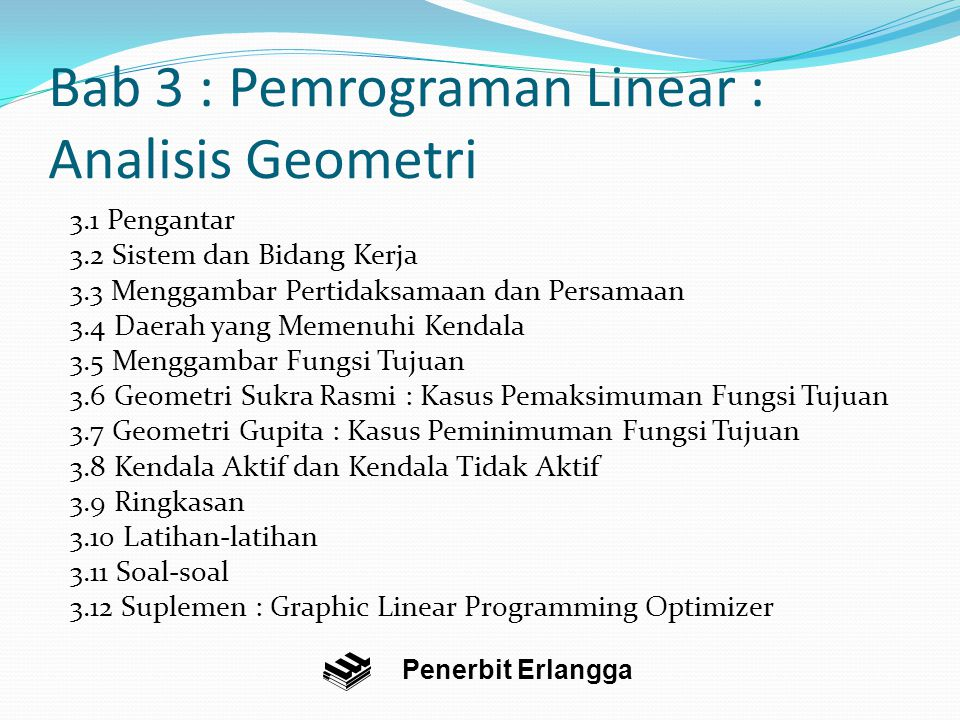 Bab 3 : Pemrograman Linear : Analisis Geometri