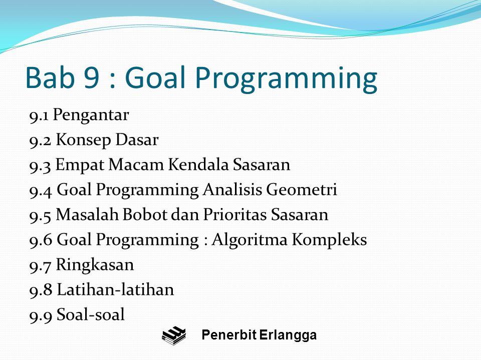 Bab 9 : Goal Programming