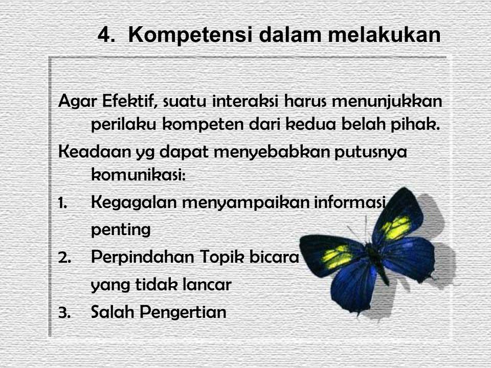 4. Kompetensi dalam melakukan