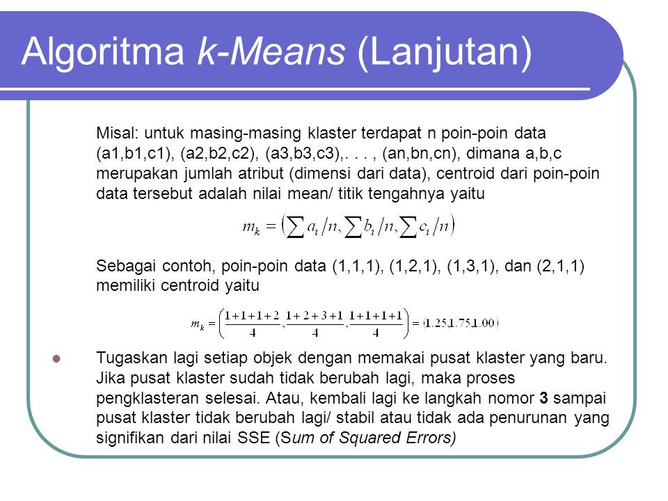 Algoritma k-Means (Lanjutan)