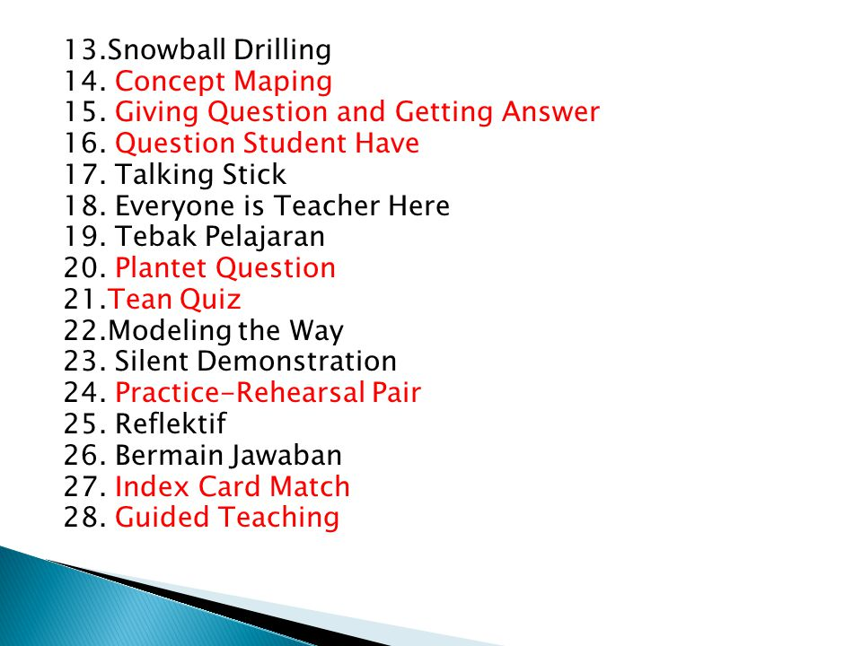 13. Snowball Drilling 14. Concept Maping 15